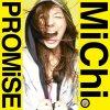 MiChi - Promise