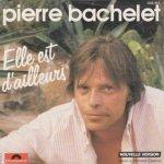 Pierre Bachelet - Elle Est D'ailleurs