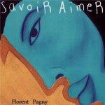 Florent Pagny - Savoir Aimer