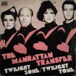 The Manhattan Transfer - Twilight Zone
