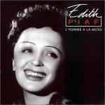 Edith Piaf - L'homme a la moto