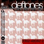 Deftones - Back to School (Mini Maggit)