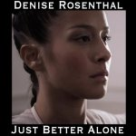 Denise Rosenthal - Just Better Alone