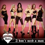 Pussycat Dolls - I Don't need a Man