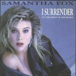 Samantha Fox - I Surrender (To The Spirit Of The Night)