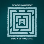 The Avener & Kadebostany - Castle In The Snow