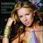 Lucie Silvas - Nothing else matters