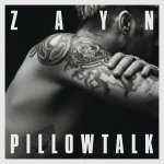 Zayn Malik - Pillow Talk