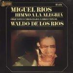 Miguel Ríos - Himno a la alegría