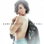 Demi Lovato - For You