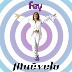 Fey - Muévelo