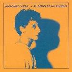 Antonio Vega - El sitio de mi recreo