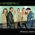 Kabah - Al tiempo volverás