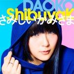 Daoko - ShibuyaK
