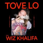 Tove Lo feat. Wiz Khalifa - Influence