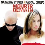 Pascal Obispo & Natasha St-Pier - Mourir demain