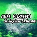 Onda Vaselina - Cualquier extremo