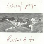 Cabaret Pop - Rastros de ti