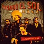 Maná y Pablo Alborán - Rayando el Sol