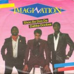 Imagination - Shoo Be Doo Da Dabba Doobee