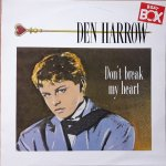 Den Harrow - Don´t break my heart