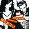 Rosenstolz - Willkommen