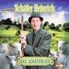 Schäfer Heinrich - Das Schäferlied