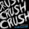 Paramore - Crushcrushcrush