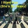 The Beatles - I Want You (She's So Heavy)